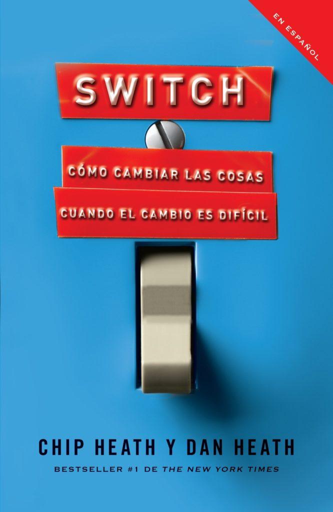 Niños, ¡ya no se peleen! - Una guía de un papá desesperado al libro Switch: Cómo Cambiar las Cosas cuando el Cambio es Difícil